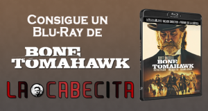 Consigue un Blu-Ray de Bone Tomahawk