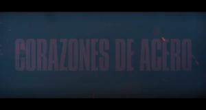Corazones de Acero – Tráiler final en español