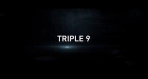 Tráiler y póster de 'Triple 9′, lo nuevo de John Hillcoat