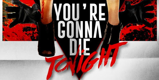 youre-gonna-die-tonight-teaser-poster1